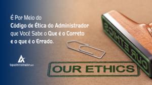 código de ética do administrador 2018