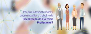 Fiscalização do exercício profissional dos administradores