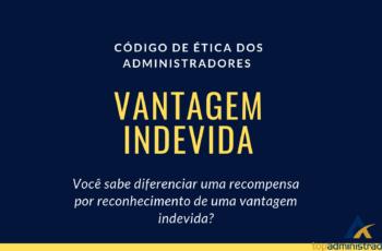 Vantagem Indevida : O barato que sai caro