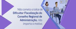 fiscalização do Conselho Regional de Administração